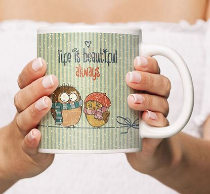 Life is Always Beautiful Ceramic Mug MV-03