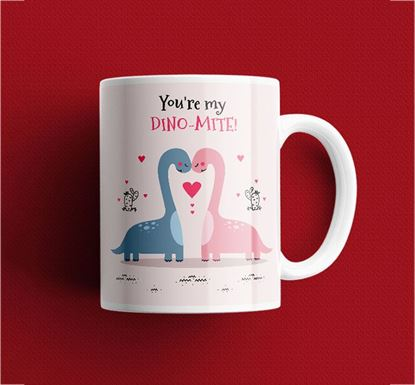 You're My Dino-Mite Ceramic Mug MV-20