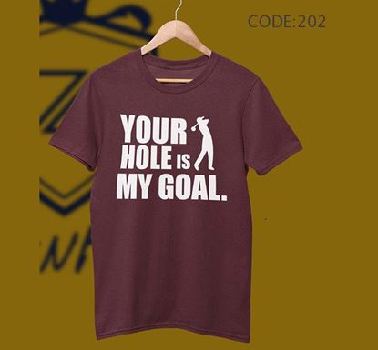 Your Hole Is My Goal Half Sleeve Cotton T-shirt ZNTH-202
